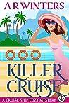 Killer Cruise (Cruise Ship Cozy Mysteries #1)