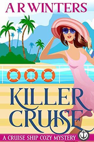 Killer Cruise (Cruise Ship Cozy Mysteries, #1)