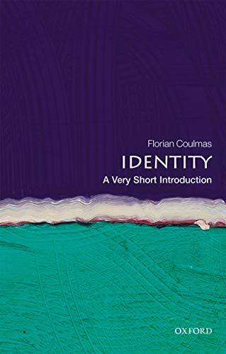 Identity A Very Short Introduction (Very Short Introductions)