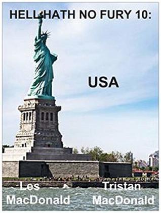 Hell Hath No Fury 10: USA