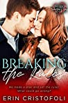 Breaking the Rules (Single on Valentines Day Book 13)