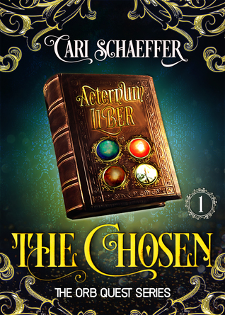 The Chosen (The Orb Quest Series, #1)