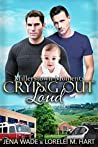 Crying Out Loud (Millerstown Moments, #3)