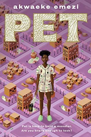 Pet by Akwaeke Emezi