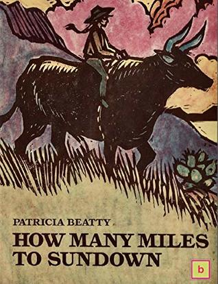 HOW MANY MILES TO SUNDOWN?: Historical Fiction for Teens