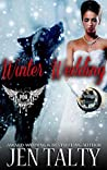 Winter Wedding (Paranormal Dating Agency World; Twilight Crossings #4)