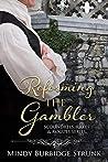 Reforming the Gambler (Scoundrels, Rakes and Rogues Book 1)