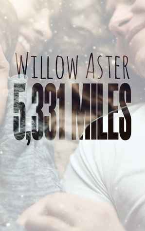5,331 Miles by Willow Aster