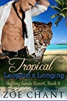 Tropical Leopard's Longing (Shifting Sands Resort, #8)