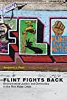 Flint Fights Back: Environmental Justice and Democracy in the Flint Water Crisis