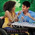 Can't Escape Love: A Reluctant Royals N…
