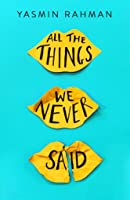 All The Things We Never Said
