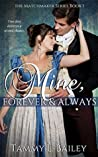 Mine, Forever and Always (The Matchmaker Series, #1)