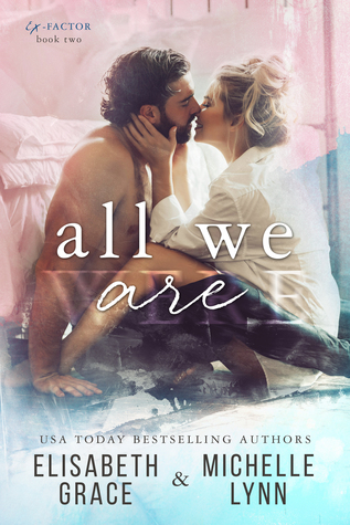 All We Are (Ex-Factor Duet #2)