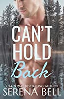 Can't Hold Back (Returning Home, #2)