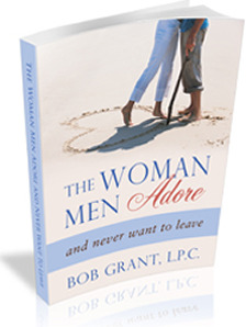 The Woman Men Adore...and Never Want To Leave