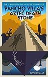 Pancho Villa's Aztec Death Stone