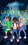 The Lady Ghost (The Decoders #2)