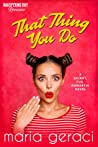 That Thing You Do (Whispering Bay Romance, #1)