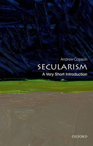 Secularism A Very Short Introduction by Andrew Copson