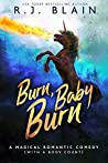 Burn, Baby, Burn (Magical Romantic Comedies, #8)