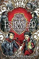 The Changeling King (Estranged, #2)
