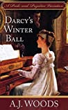Darcy's Winter Ball: A Pride and Prejudice Variation