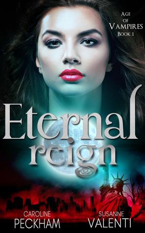 Eternal Reign (Age of Vampires #1)