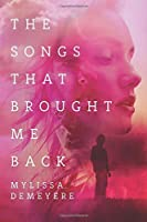 The Songs That Brought Me Back (The Songs Series)