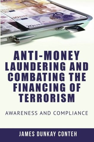 Anti-Money Laundering and Combating the Financing of