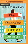 The Overdue Life ...
