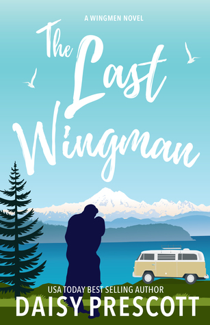 The Last Wingman (Wingmen, #6)