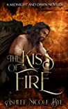 The Kiss of Fire (Midnight and Dawn: The Phoenix Cycle, #1)