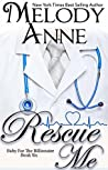 Rescue Me (Baby for the Billionaire #6)