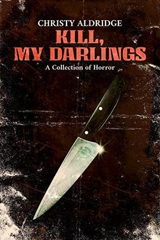 Kill, My Darlings