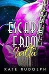 Escape from Ixilta (Alien Outlaws, #0.5)