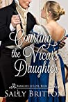 Courting the Vicar's Daughter  (Branches of Love, #6)