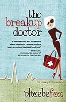 The Breakup Doctor (The Breakup Doctor Series Book 1)