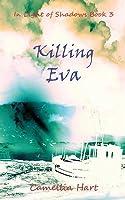 Killing Eva: In Light of Shadows
