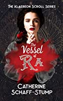 The Vessel of Ra (Klaereon Scroll Book 1)