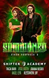 Summoned (Siren Prophecy #3; Shifter Academy)