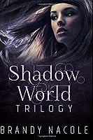 Shadow World Trilogy
