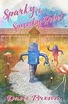 Sparky the Spunky Robot