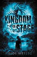 A Kingdom for a Stage (For a Muse of Fire #3)