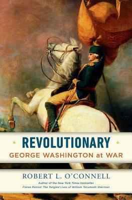 Revolutionary: George Washington at War