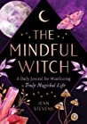 The Mindful Witch...