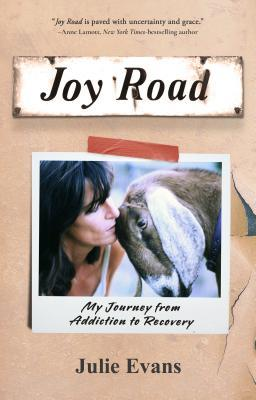 Joy Road: My Journey from Addiction to Recovery