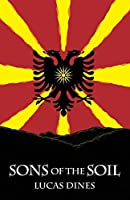 Sons of the Soil: A Novel