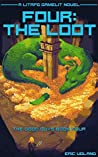 Four: The Loot (The Good Guys, #4)