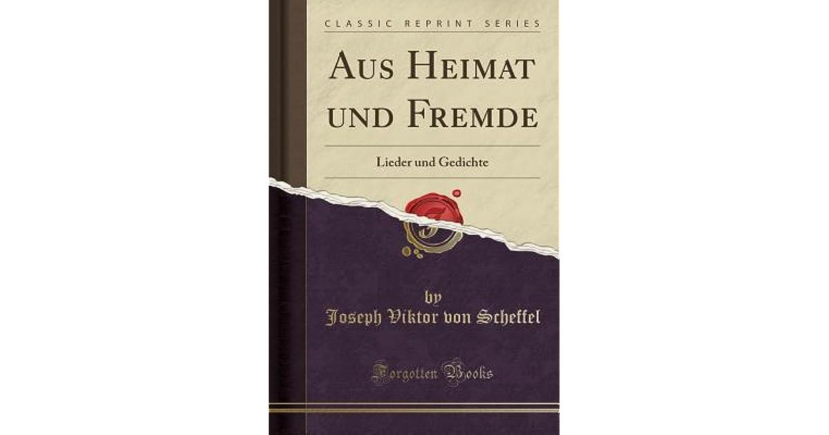 Aus Heimat Und Fremde Lieder Und Gedichte By Joseph Viktor